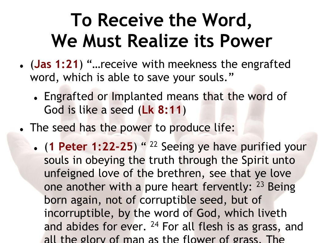 To Receive the Word, We Must Realize its Power