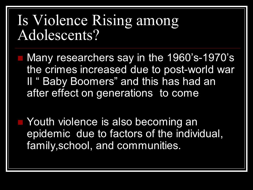 Is Violence Rising among Adolescents