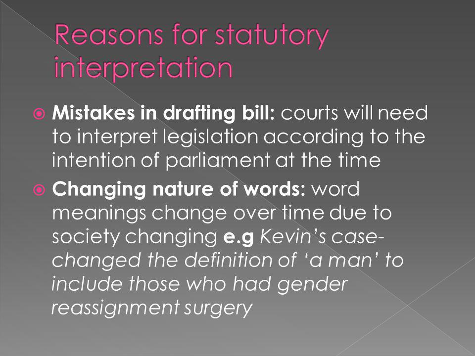 Reasons for statutory interpretation