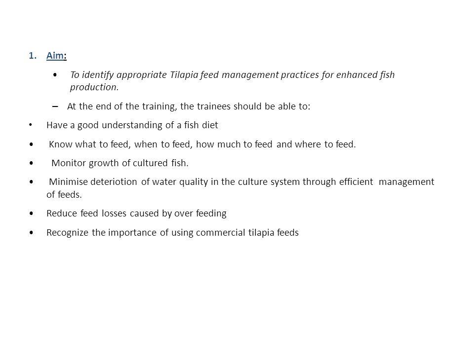 FEEDS AND FEEDING MANAGEMENT OF A TILAPIA FARM ENTERPRISE