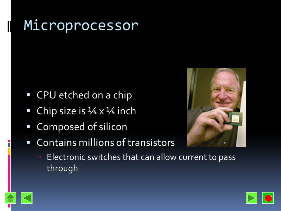 Microprocessor CPU etched on a chip Chip size is ¼ x ¼ inch