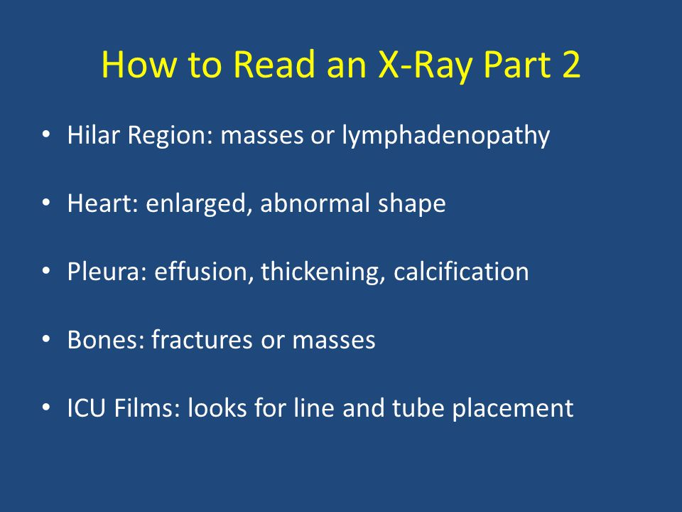 How to Read an X-Ray Part 2