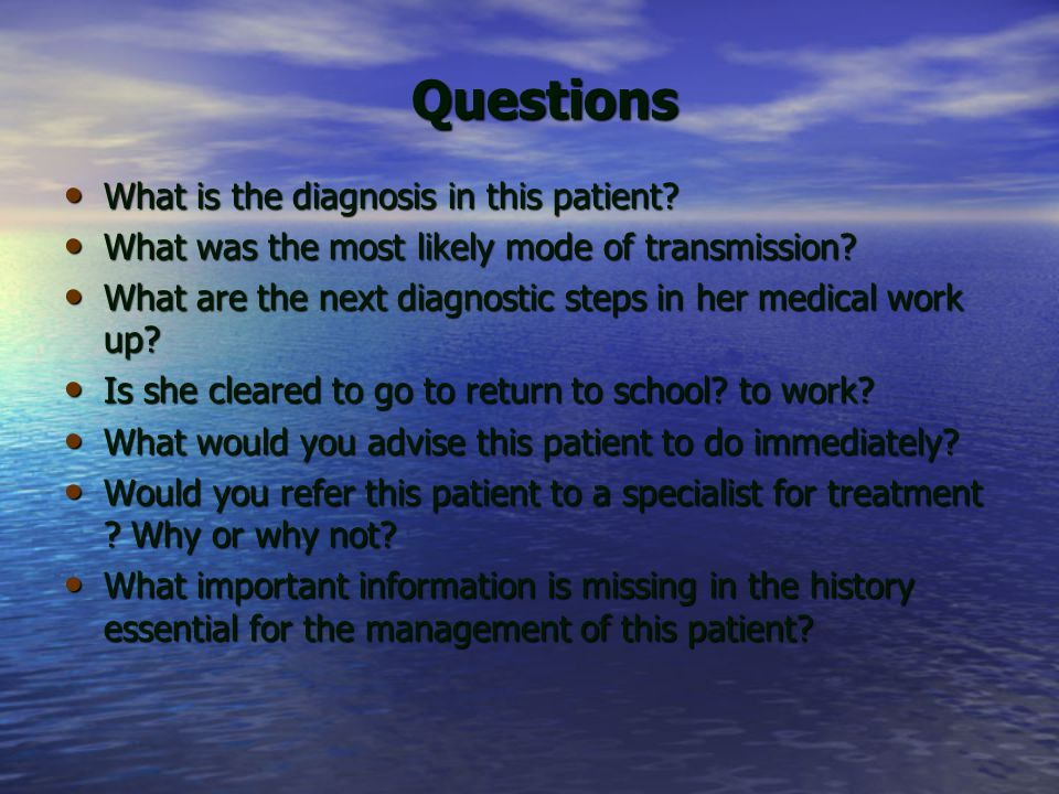 Questions What is the diagnosis in this patient