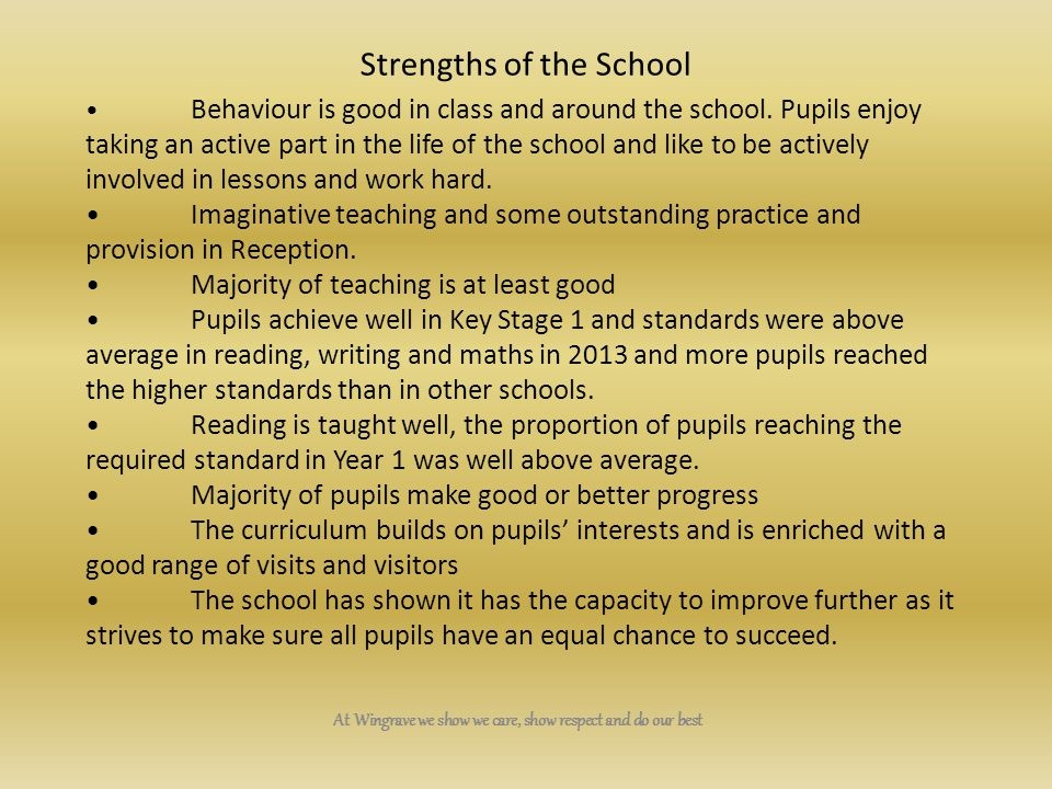 Strengths of the School