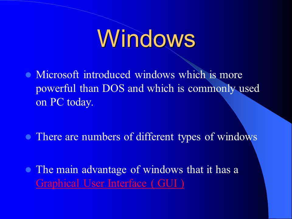 Windows Microsoft introduced windows which is more powerful than DOS and which is commonly used on PC today.