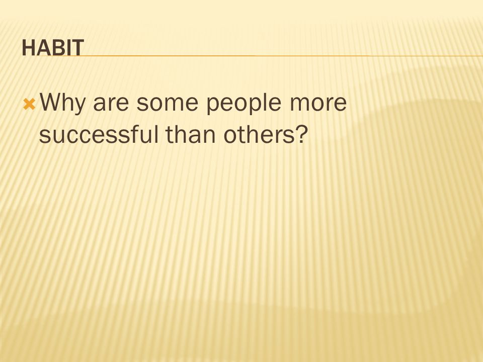 Why are some people more successful than others