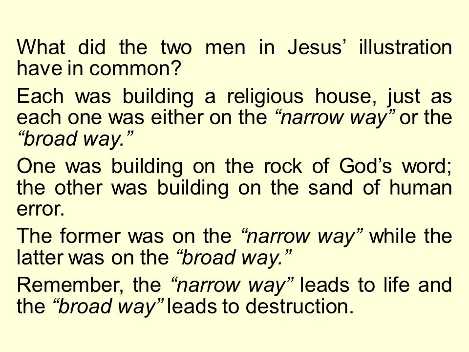 What did the two men in Jesus' illustration have in common