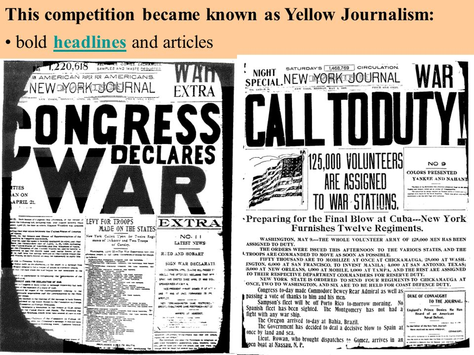 This competition became known as Yellow Journalism: