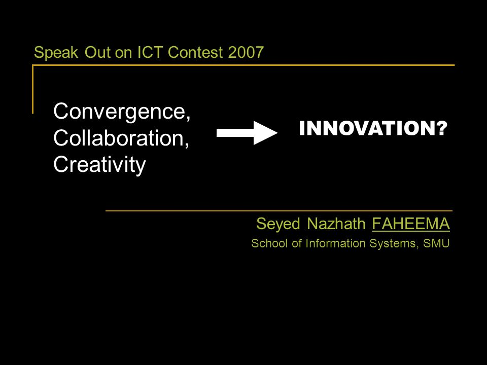 Convergence, Collaboration, Creativity