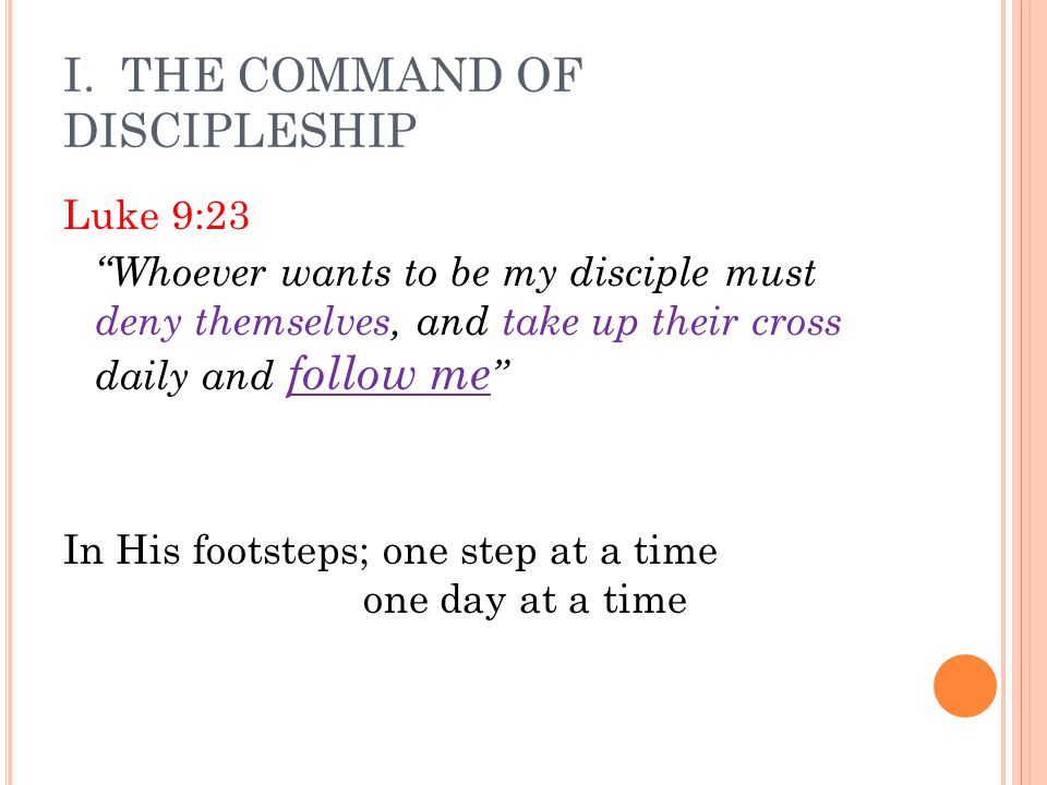 I. THE COMMAND OF DISCIPLESHIP