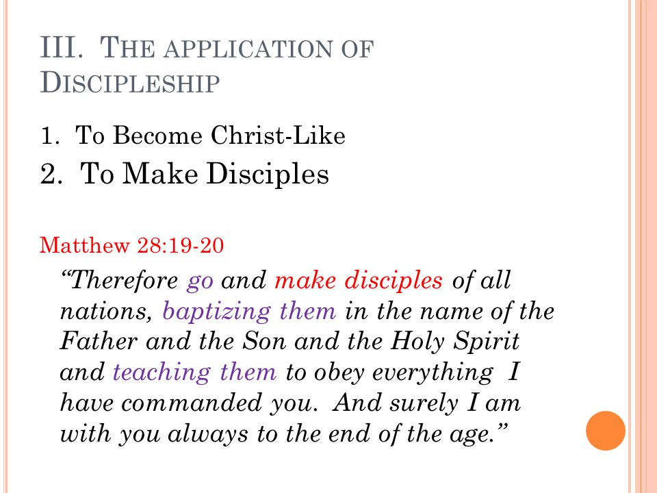 III. The application of Discipleship