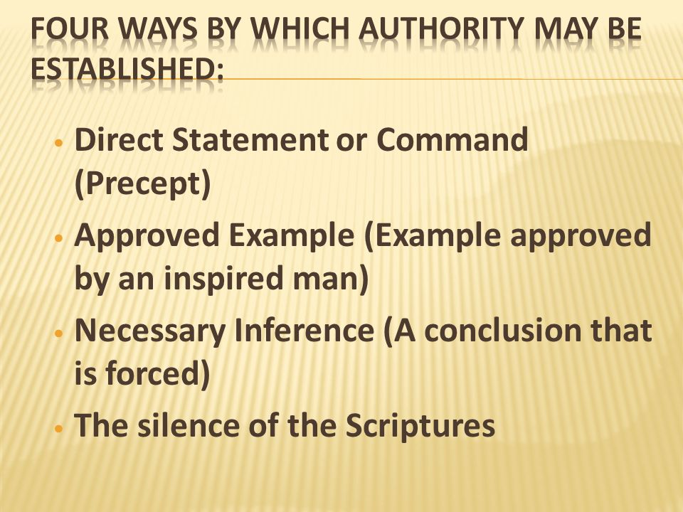 Four ways by which Authority may be established: