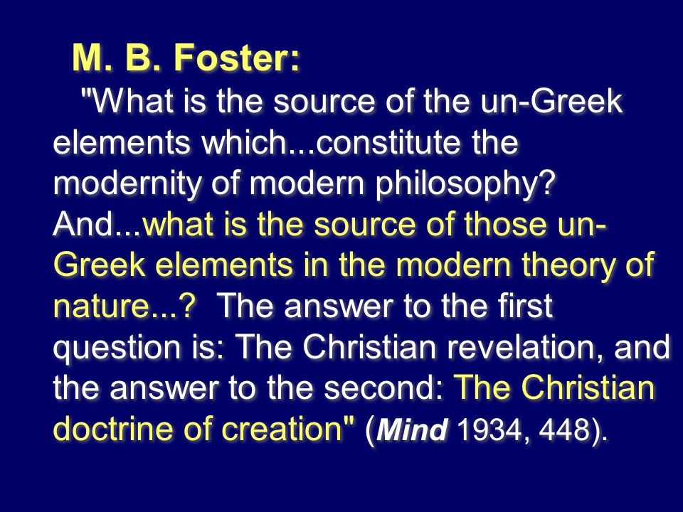 M. B. Foster: What is the source of the un-Greek elements which