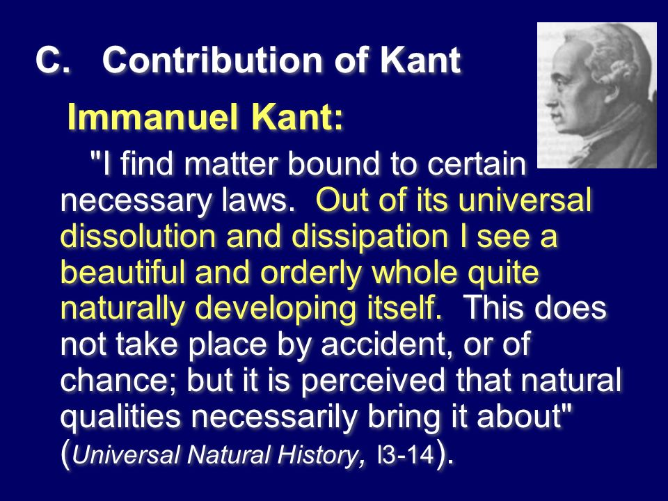 C. Contribution of Kant Immanuel Kant: