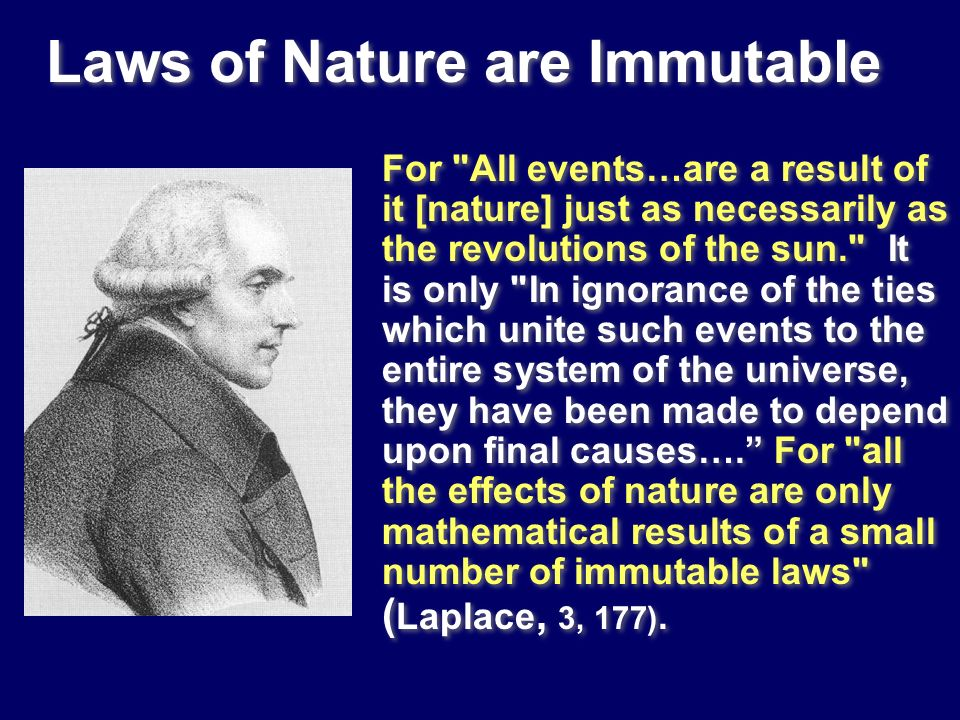 Laws of Nature are Immutable