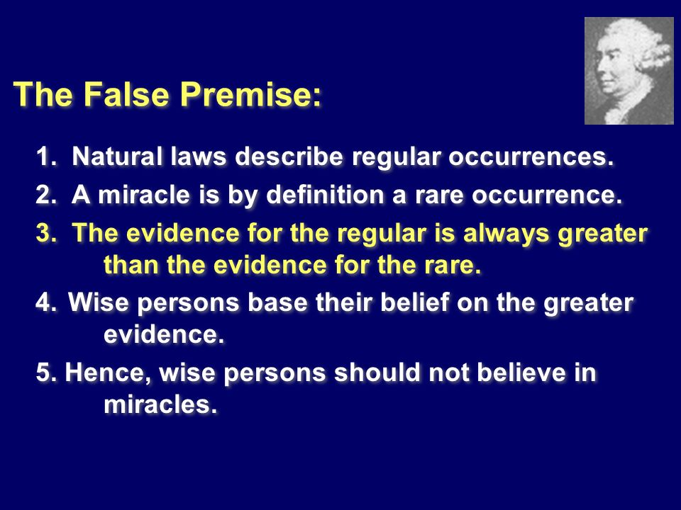 The False Premise: 1. Natural laws describe regular occurrences.