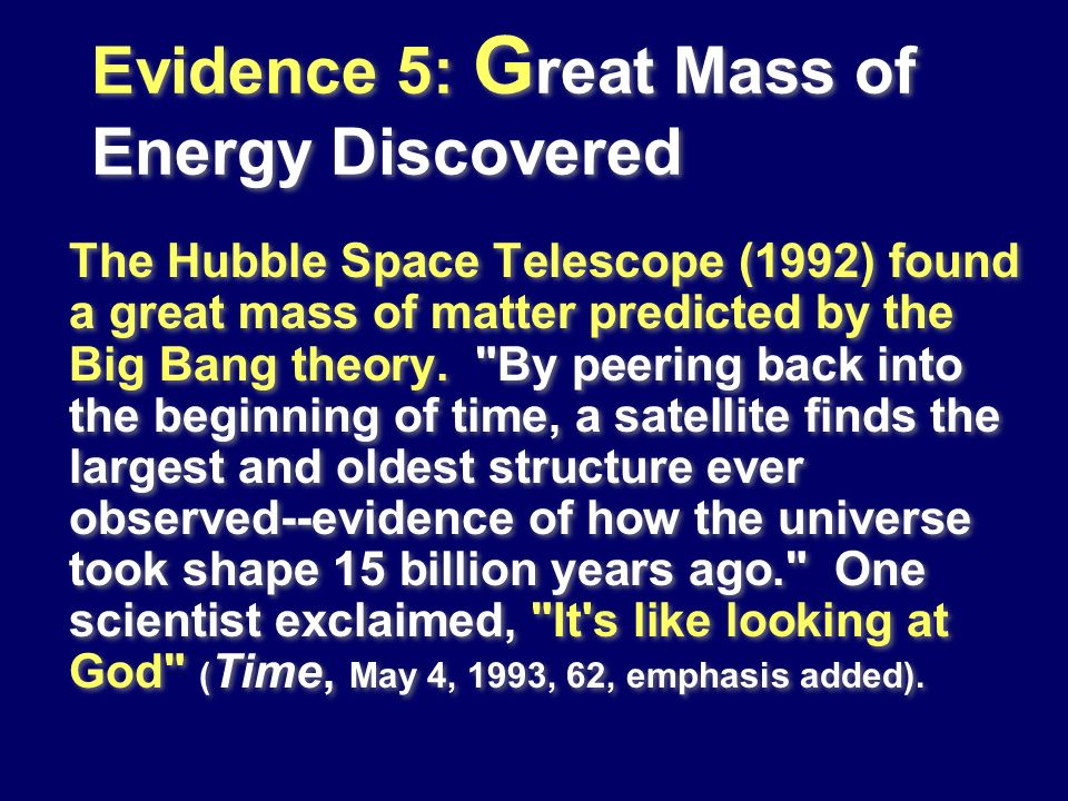 Evidence 5: Great Mass of Energy Discovered
