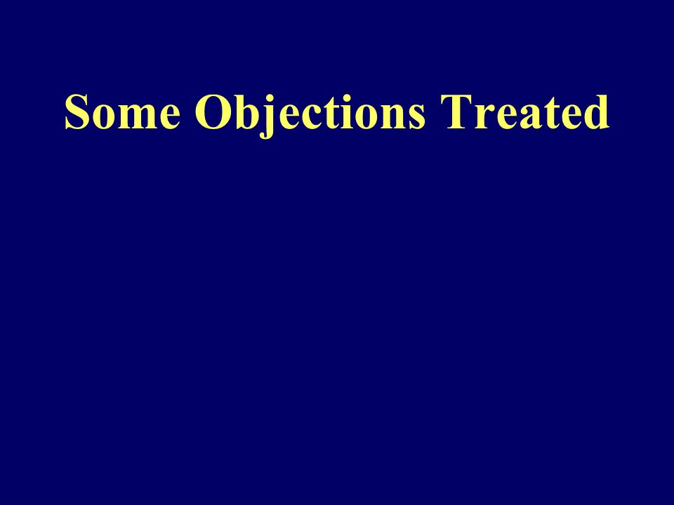 Some Objections Treated