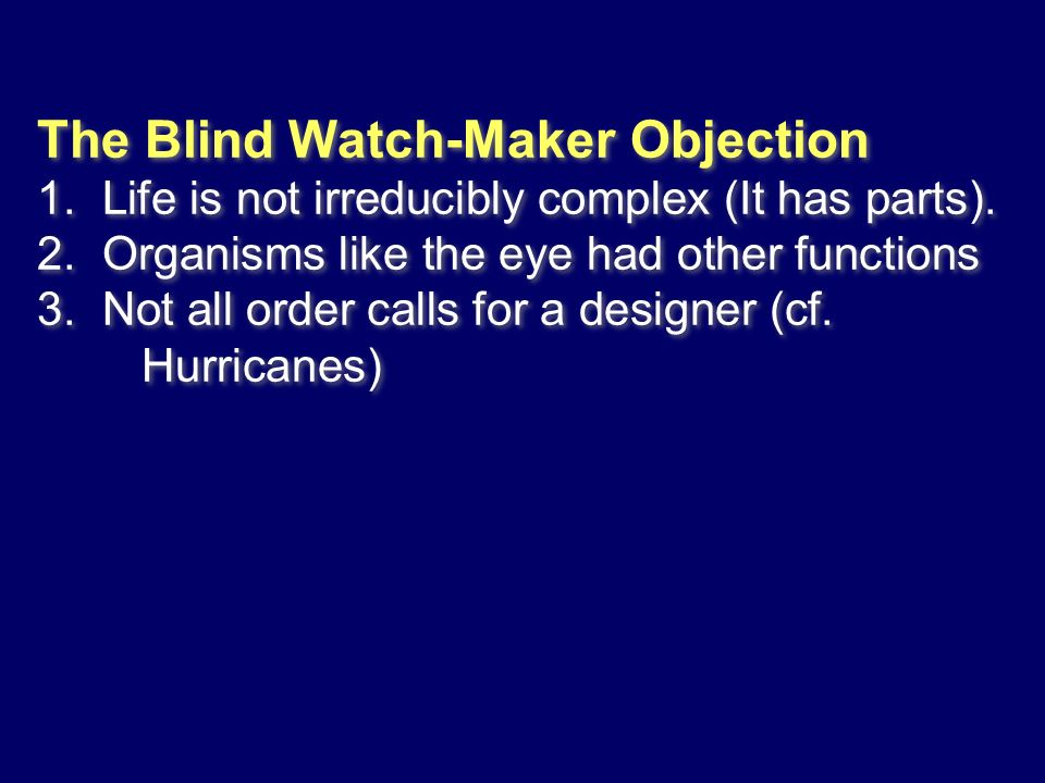 The Blind Watch-Maker Objection 1