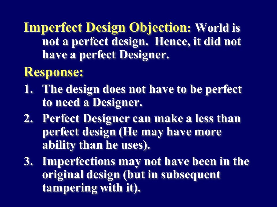 Imperfect Design Objection: World is not a perfect design