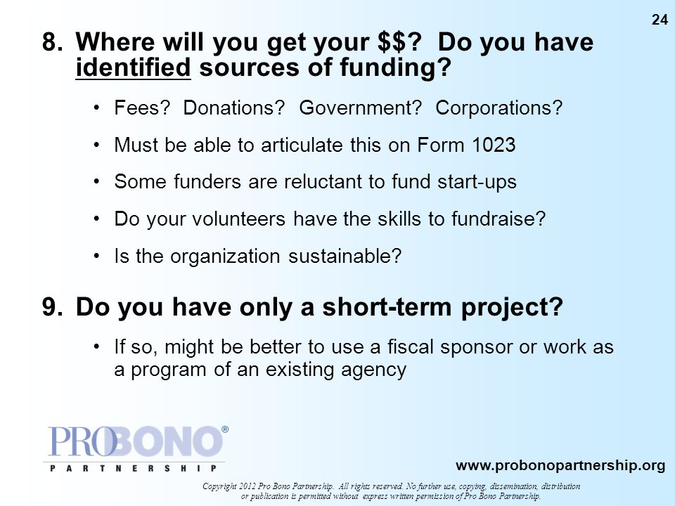 9. Do you have only a short-term project