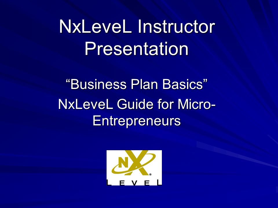 business plan basics nxlevel guide