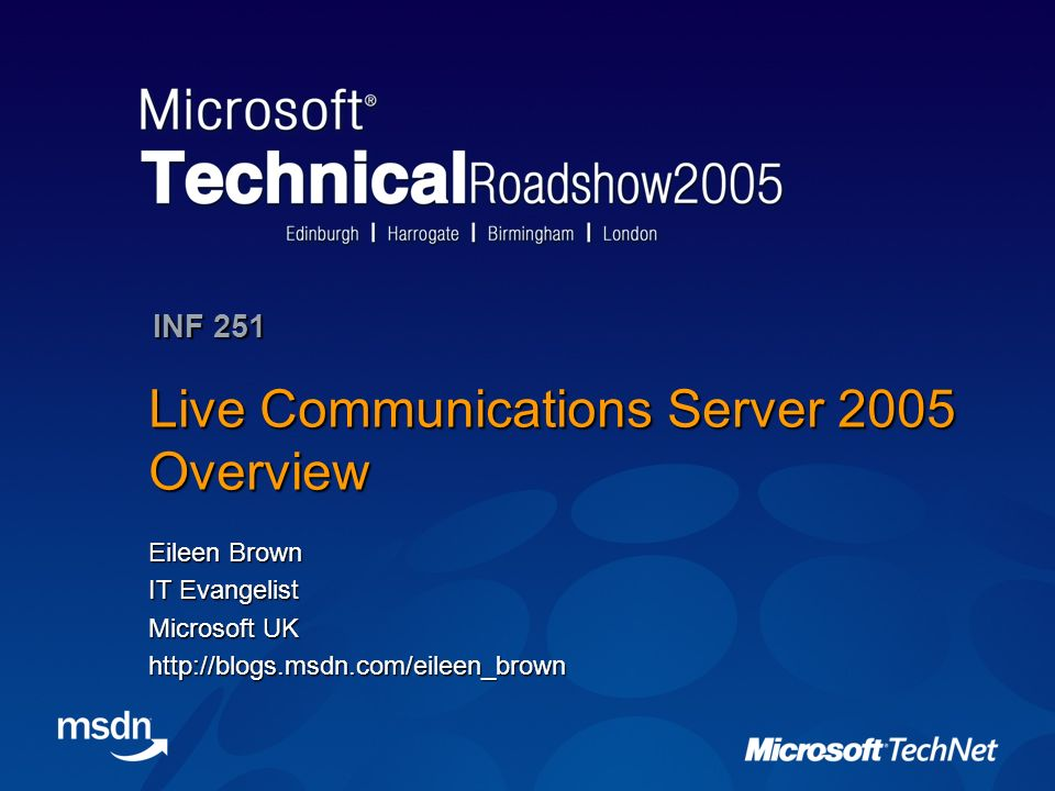 Live Communications Server 2005 Overview