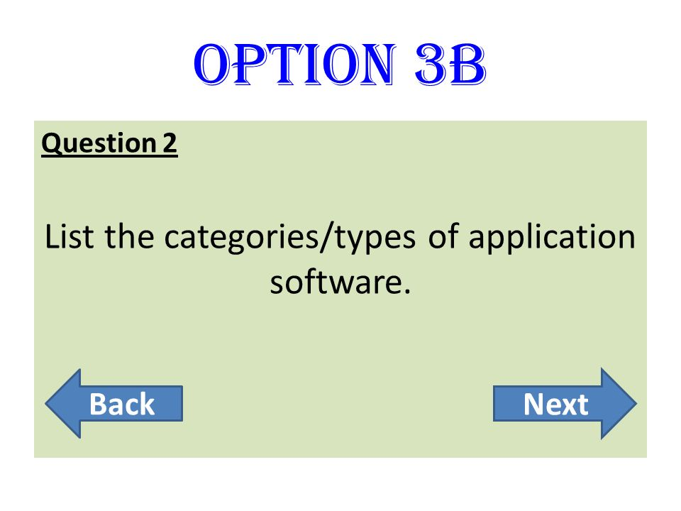 List the categories/types of application software.