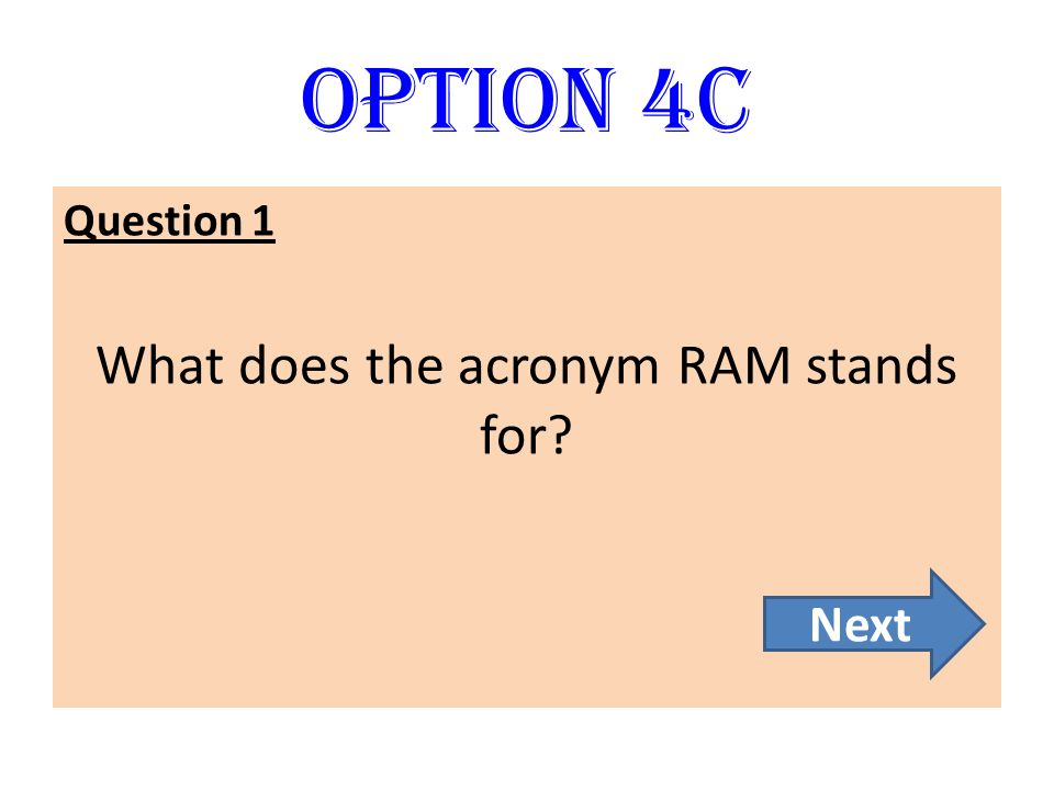 What does the acronym RAM stands for