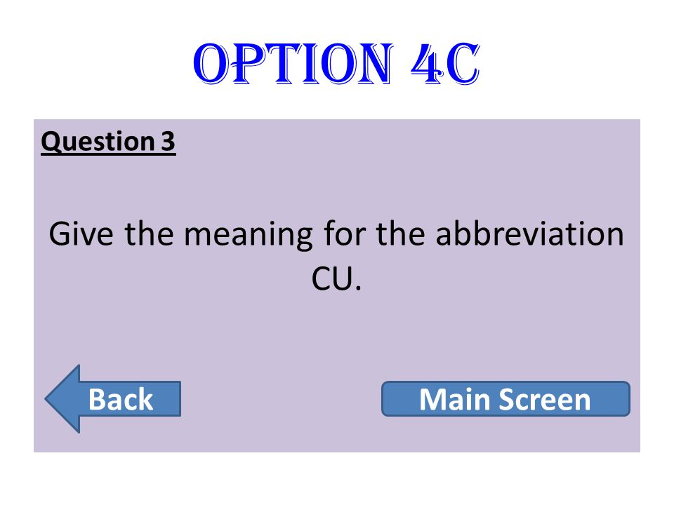 Give the meaning for the abbreviation CU.