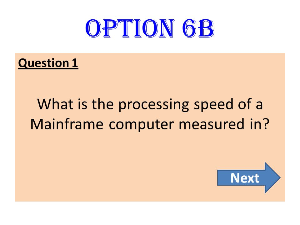 What is the processing speed of a Mainframe computer measured in
