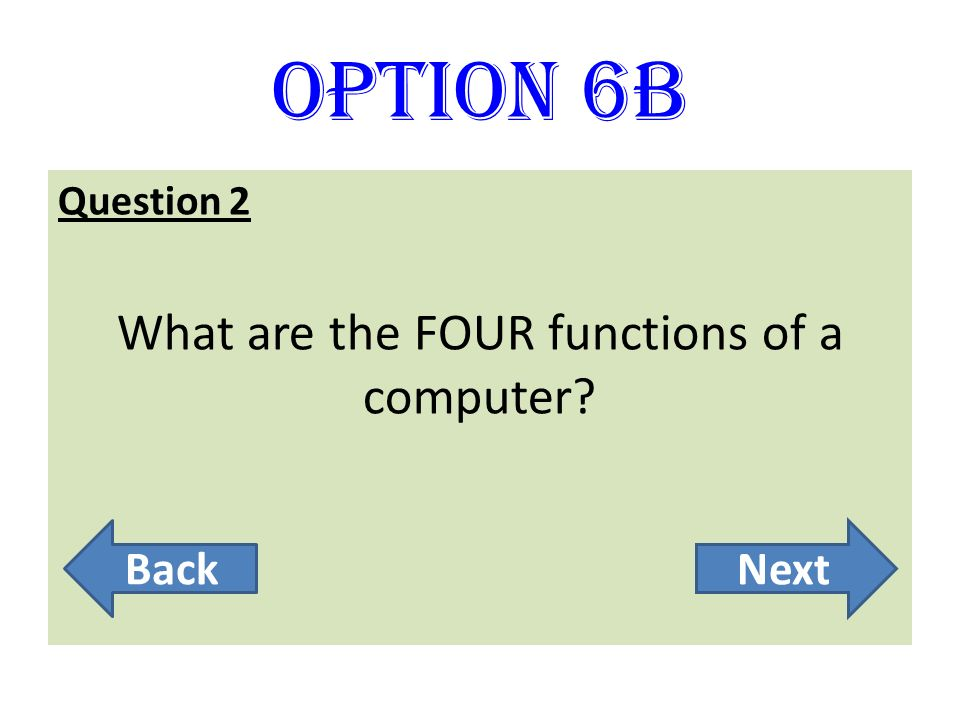 What are the FOUR functions of a computer
