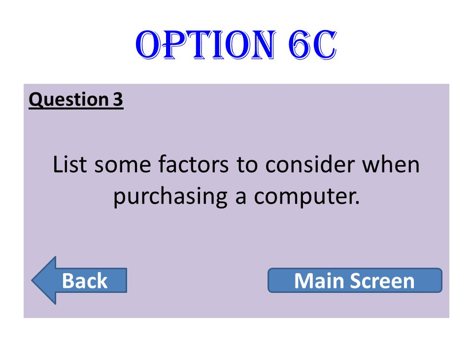 List some factors to consider when purchasing a computer.