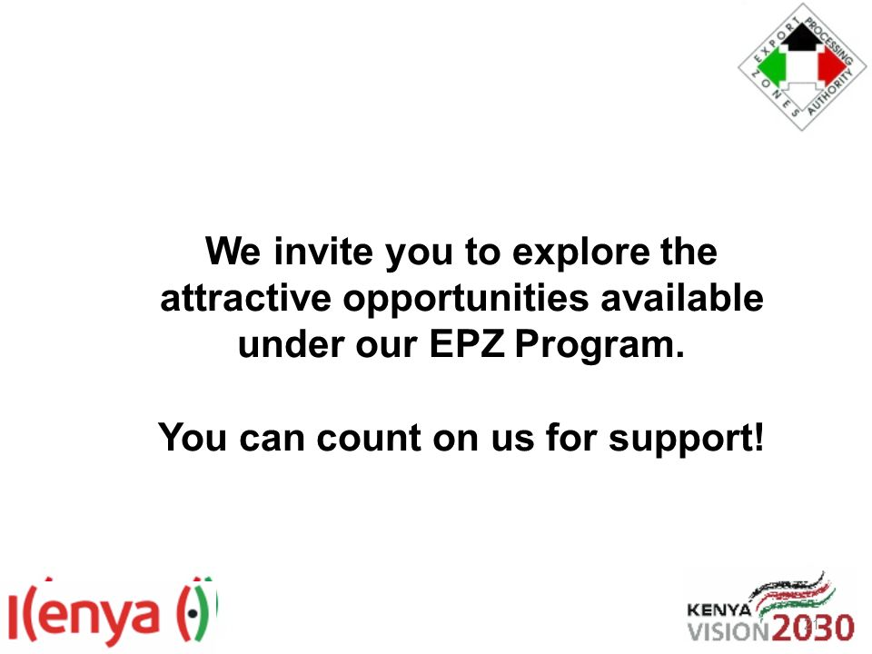 We invite you to explore the attractive opportunities available