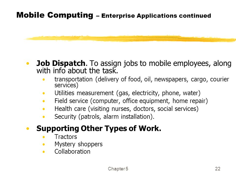 Mobile Computing – Enterprise Applications continued