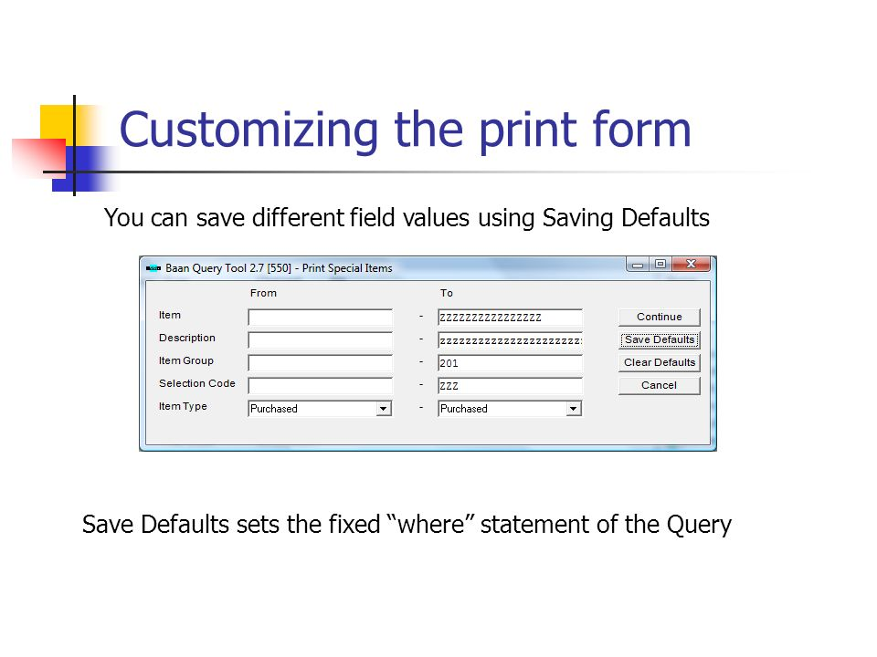 Customizing the print form