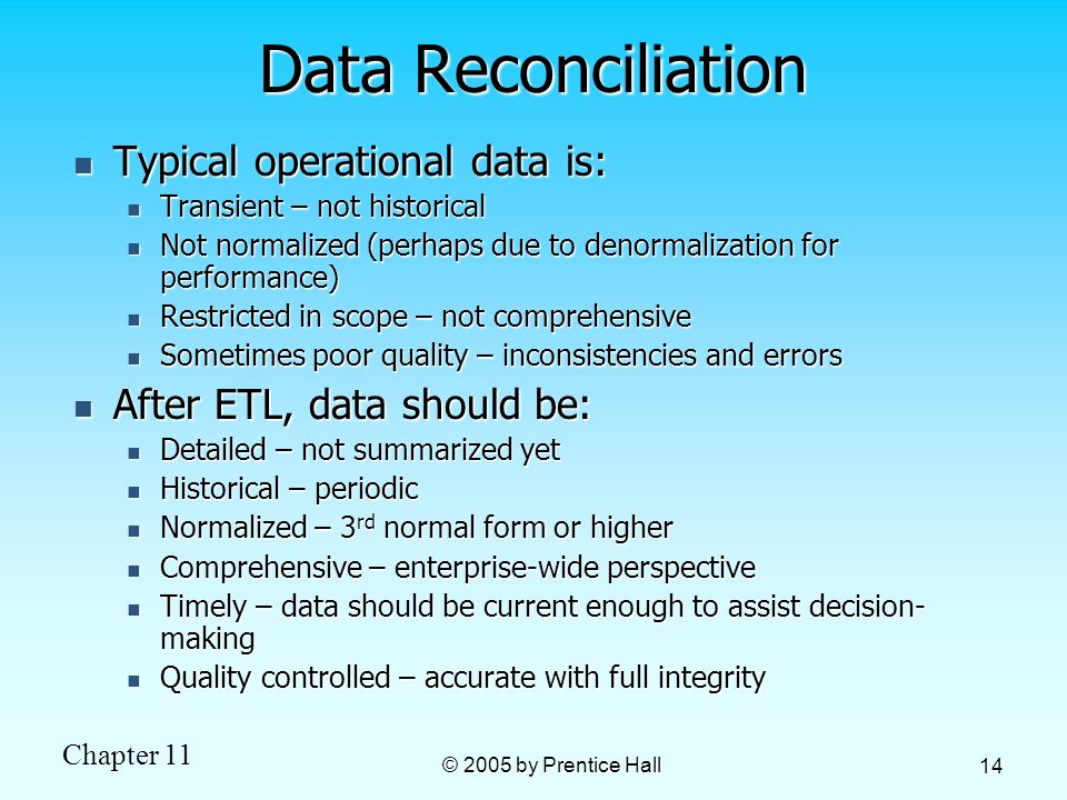 Data Reconciliation Typical operational data is: