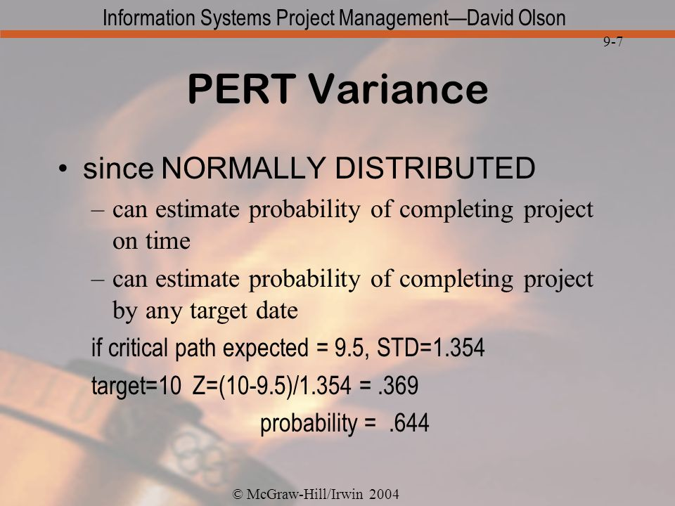 PERT Variance since NORMALLY DISTRIBUTED