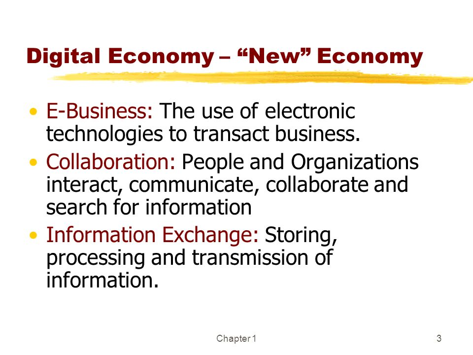 Digital Economy – New Economy