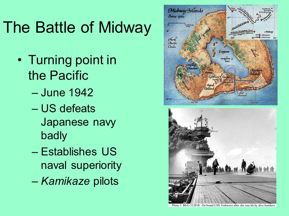 The Battle of Midway Turning point in the Pacific June 1942