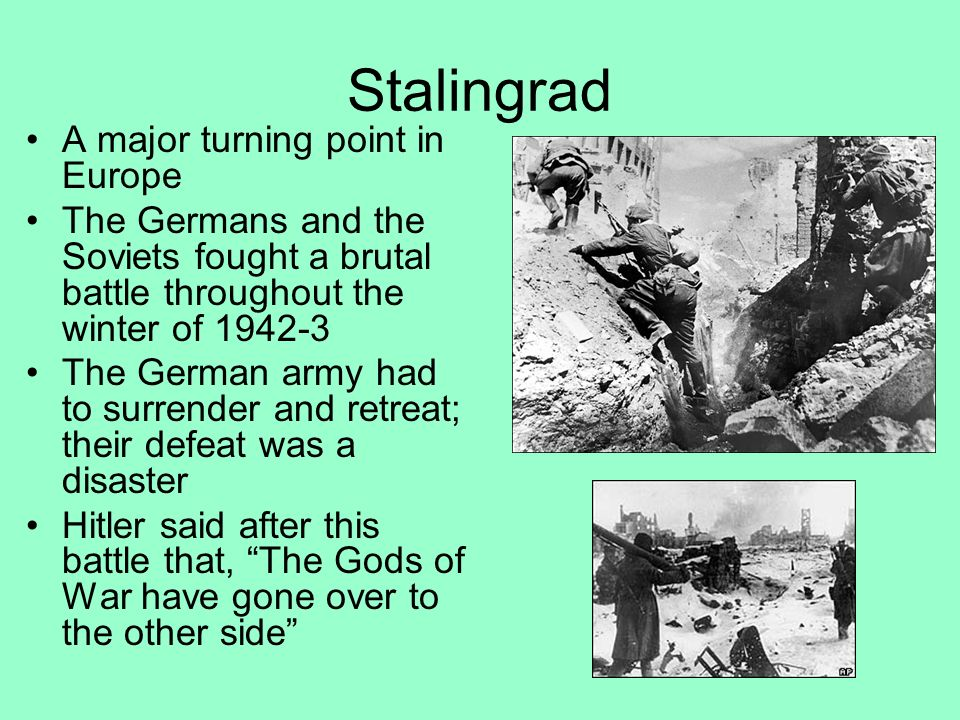 Stalingrad A major turning point in Europe