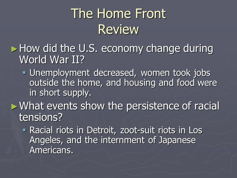 The Home Front Review How did the U.S. economy change during World War II