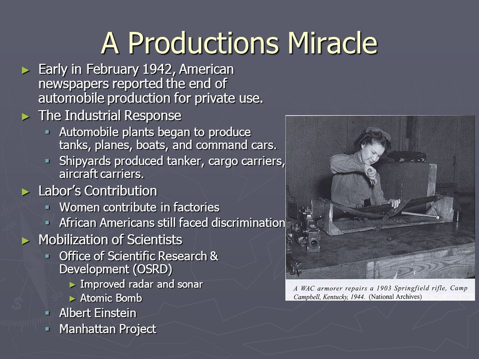 A Productions Miracle Early in February 1942, American newspapers reported the end of automobile production for private use.