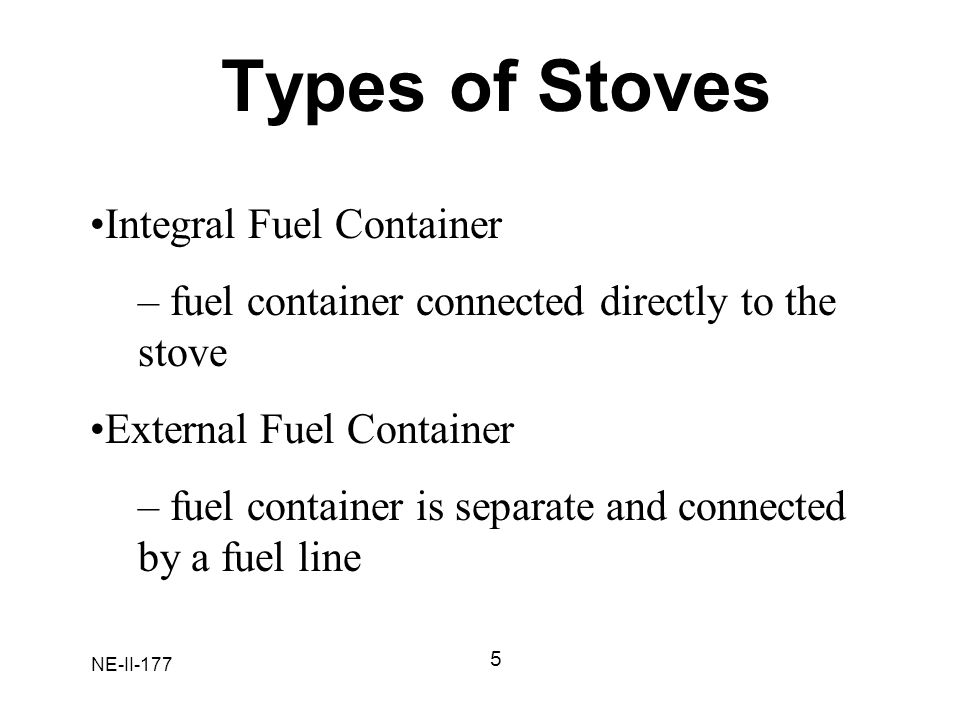 Types of Stoves Integral Fuel Container
