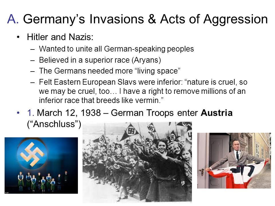 A. Germany's Invasions & Acts of Aggression
