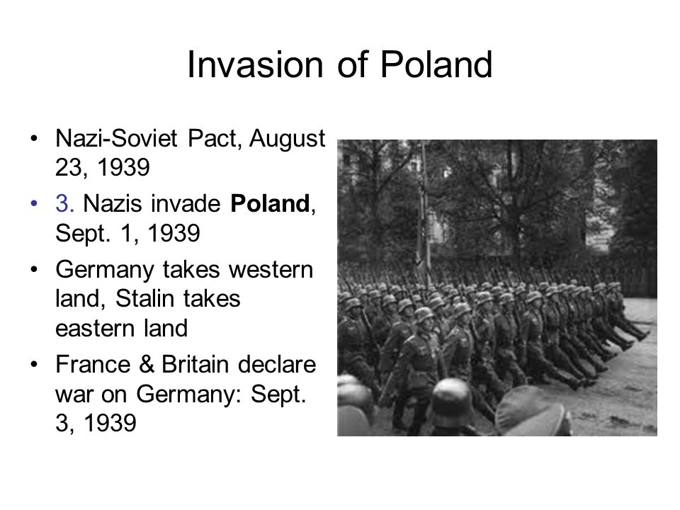 Invasion of Poland Nazi-Soviet Pact, August 23, 1939