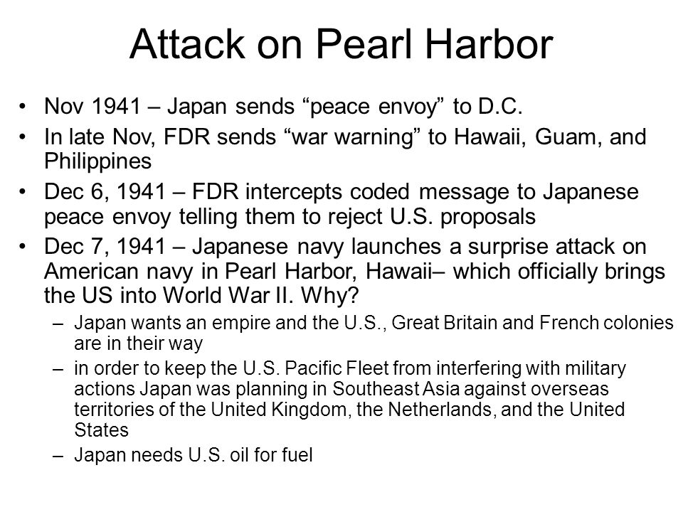 Attack on Pearl Harbor Nov 1941 – Japan sends peace envoy to D.C.