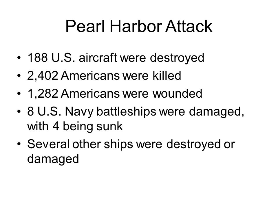 Pearl Harbor Attack 188 U.S. aircraft were destroyed