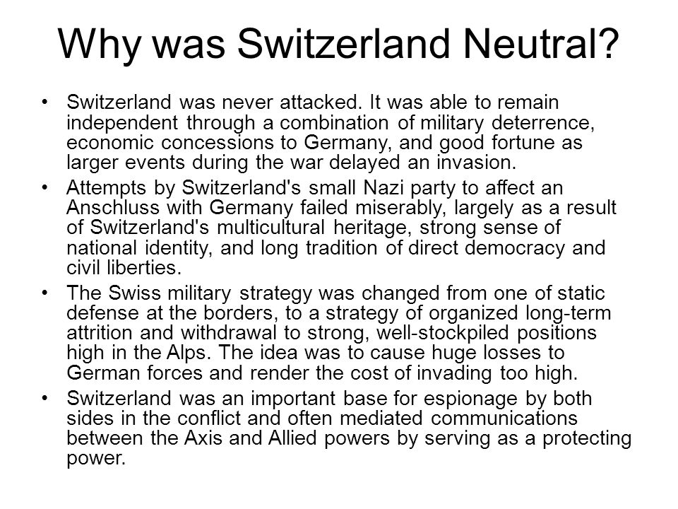 Why was Switzerland Neutral