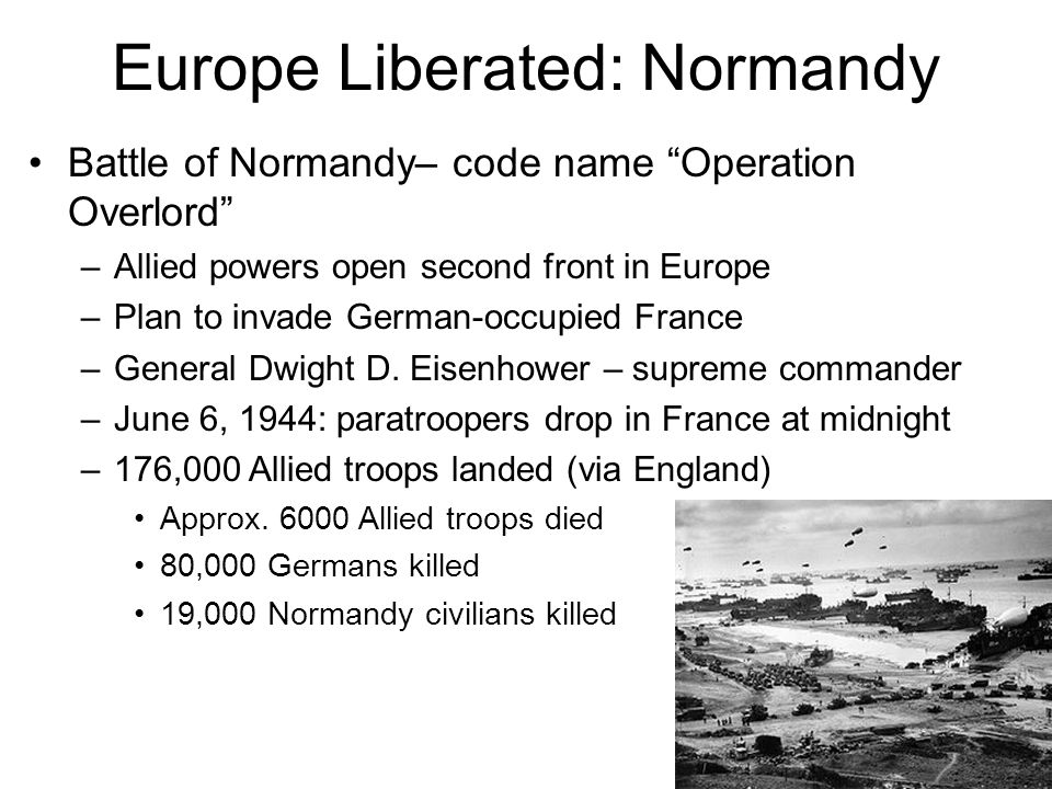 Europe Liberated: Normandy